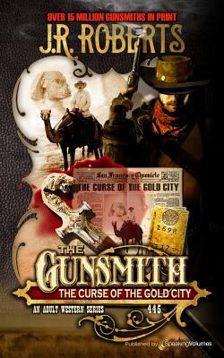 The Curse of the Gold City (The Gunsmith)