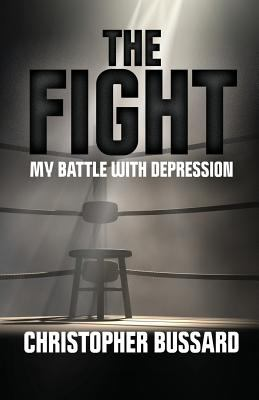 The Fight: My Battle With Depression