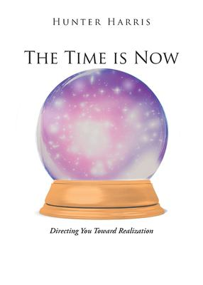 The Time is Now: Directing You Toward Realization