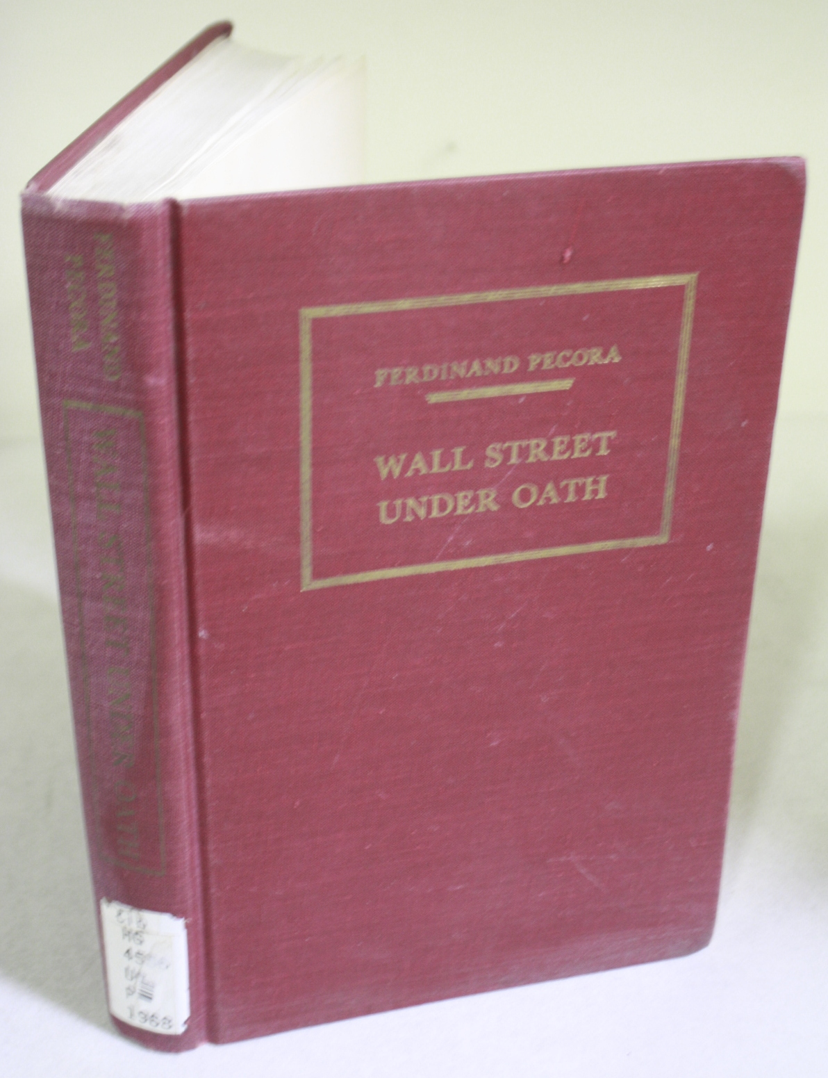 Wall Street under oath : the story of our modern money changers BWB16424503
