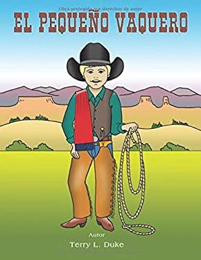 EL PEQUEO VAQUERO (Spanish Edition)