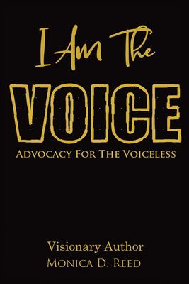 I AM The VOICE Advocacy For The VOICELESS