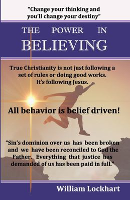The Power in Believing: The path to true freedom in Christ (You Shall Receive Power)