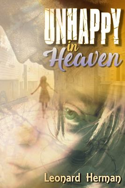 Unhappy In Heaven