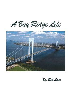 A Bay Ridge Life