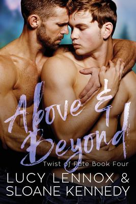 Above and Beyond (Twist of Fate, Book 4)