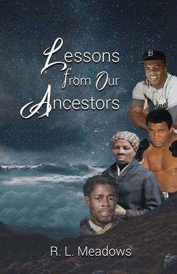 Lessons From Our Ancestors