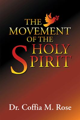 The Movement of the HOLY SPIRIT