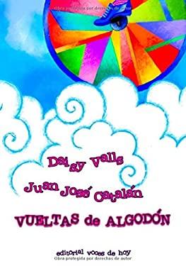 Vueltas de algodn (Spanish Edition)