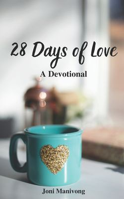 28 Days Of Love: A Devotional