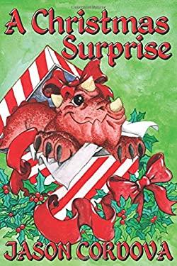 A Christmas Surprise (The Littlest Kaiju)