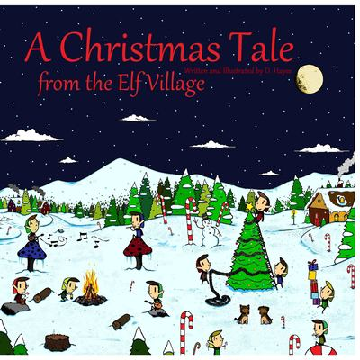A Christmas Tale from the Elf Village