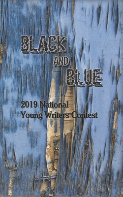 Black and Blue: 2019 National Young Writers Contest