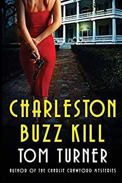 Charleston Buzz Kill (Nick Janzek Charleston Mysteries)