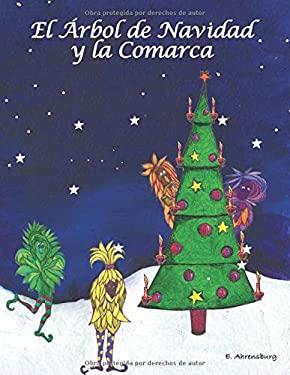 El Arbol de Navidad y la Comarca (Exodo) (Spanish Edition)