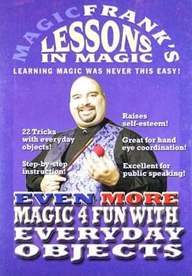 Even More Magic 4 Fun