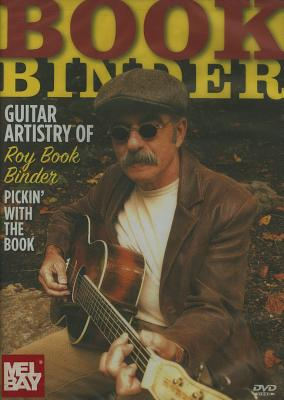 Guitar Artistry of Roy Book Binder: Pickin' with the Book