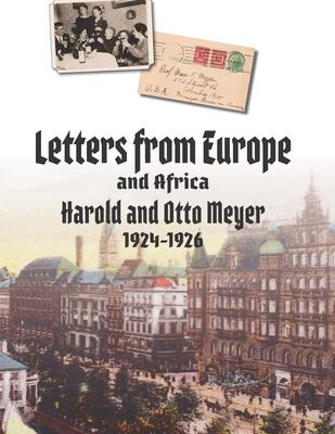 Letters from Europe and Africa, 1924-1926