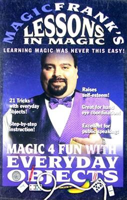 Magic Frank's Lessons in Magic: Magic 4 Fun