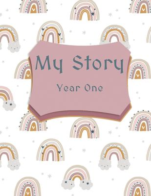 My Story: Year One