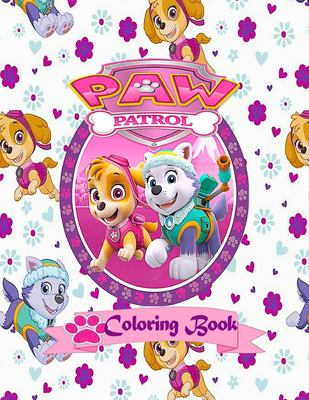 Paw Patrol Coloring Book: Toddler Coloring Book Paw Patrol (50+ high-quality Illustrations), Best Gift.