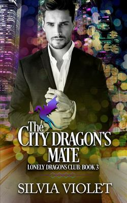 The City Dragon's Mate (Lonely Dragons Club)