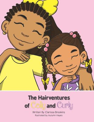 The Hairventures of Coily and Curly