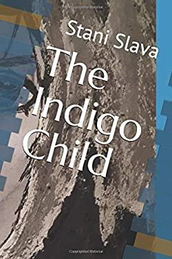 The Indigo Child