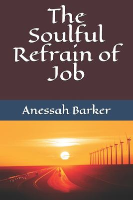 The Soulful Refrain of Job