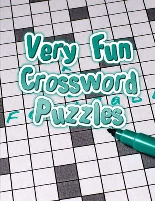 Very Fun Crossword Puzzles: Daily Commuter Crossword Puzzle Book, World Crosswords Sunday Puzzles from the Pages of The New York Times (New York Times