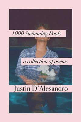 1,000 Swimming Pools: a collection of poems