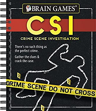 Brain Games Crime Scene Investigations: There's No Such Thing as the Perfect Crime. Gather the Clues & Crack the Case