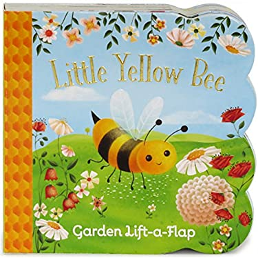 Little Yellow Bee: Lift-a-Flap Board Book (Babies Love)