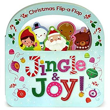 Jingle & Joy: Christmas Flip-a-Flap Board Book