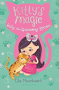 Kitty's Magic 3: Ruby the Runaway Kitten