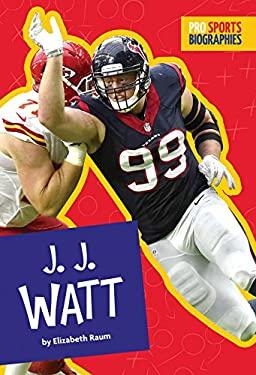 Pro Sports Biographies: J.J. Watt