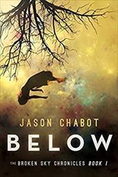 Below: Broken Sky Chronicles, Book 1 23387693