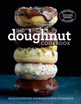 The Doughnut Cookbook: Easy Recipes for Baked and Fried Doughnuts