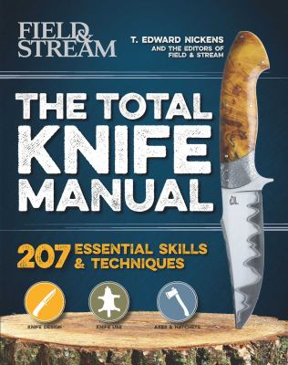 The Total Knife Manual: 141 Essential Skills & Techniques (Total Manuals)