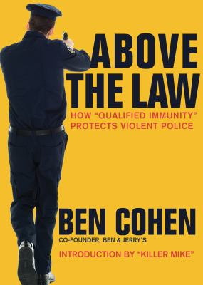 """Above the Law: How """"qualified Immunity"""" Protects Violent Police"""