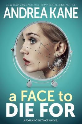 A Face to Die For (Forensic Instinct)
