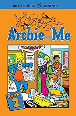 Archie and Me Vol. 2 (Archie Comics Presents)
