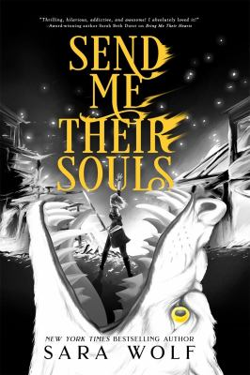 Send Me Their Souls (Bring Me Their Hearts, 3)