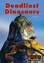 Deadliest Dinosaurs (Deadliest Predators) 23416344