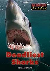 Deadliest Sharks (Deadliest Predators) 23417381