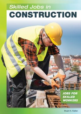 Skilled Jobs in Construction (Jobs for Skilled Workers)