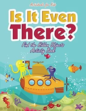 Is It Even There? Find the Hidden Objects Activity Book