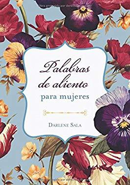 Palabras de aliento para mujeres (Spanish Edition)
