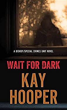 Wait-for-Dark-Bishop-Special-Crimes-Unit-by-Hooper-Kay-ExLibrary