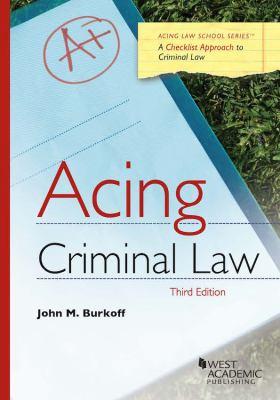 Acing Criminal Law (Acing Series)